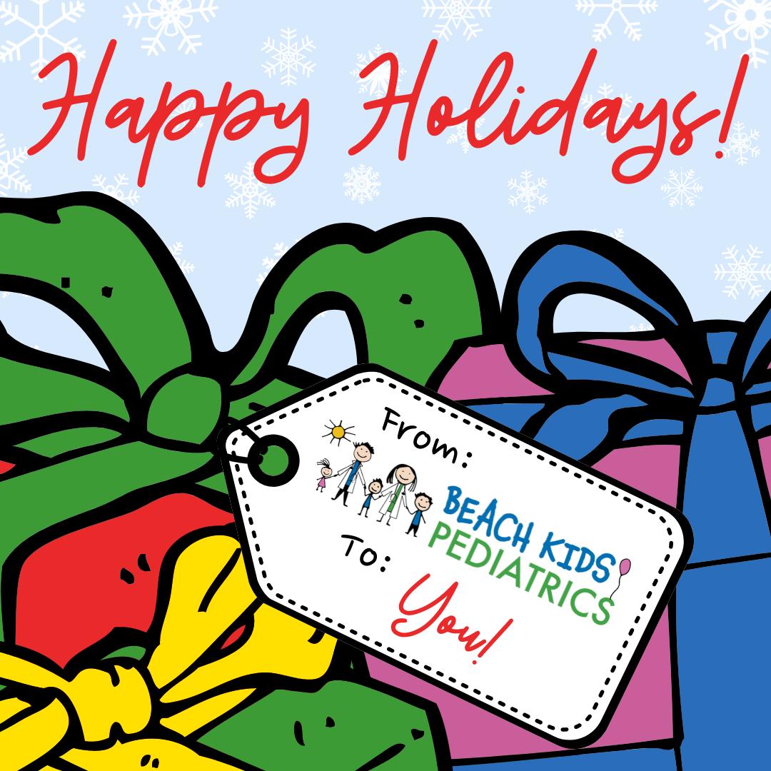 Happy Holidays from Beach Kids Pediatrics!